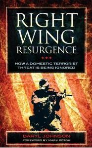 Daryl Johnson Right Wing Resurgence