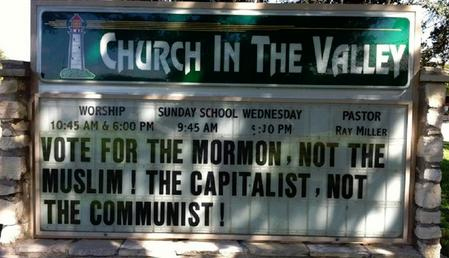 Vote for the Mormon not the Muslim sign