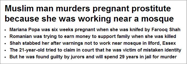 Daily Mail Muslim man murders pregnant prostitute