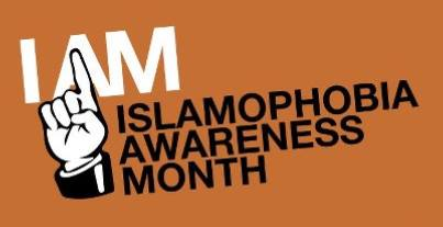Islamophobia Awareness Month