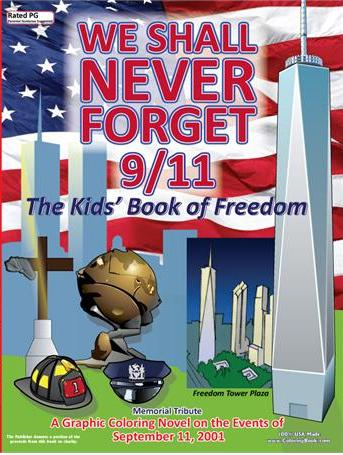 We Shall Never Forget 9-11