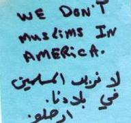 We don't want Muslims in America